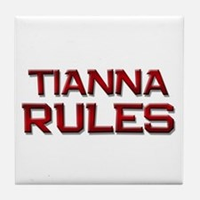 tianna rules Tile Coaster