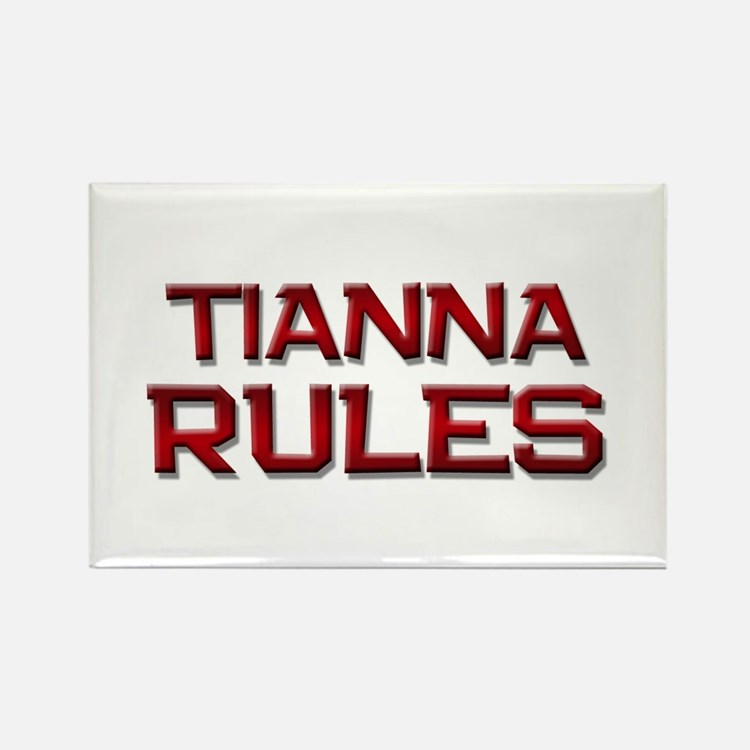 tianna rules Rectangle Magnet