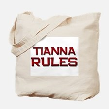 tianna rules Tote Bag
