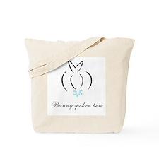 Bunny spoken here Tote Bag