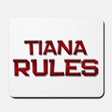 tiana rules Mousepad