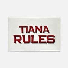 tiana rules Rectangle Magnet