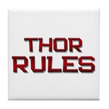 thor rules Tile Coaster