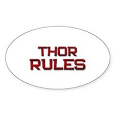thor rules Oval Decal