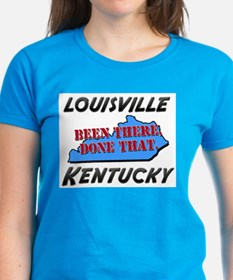 louisville kentucky - been there, done that Women'
