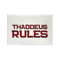 thaddeus rules Rectangle Magnet