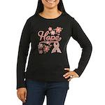 Hope Pink Ribbon Women's Long Sleeve Dark T-Shirt