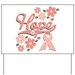 Hope Pink Ribbon Yard Sign