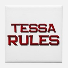 tessa rules Tile Coaster