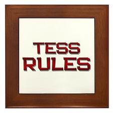 tess rules Framed Tile