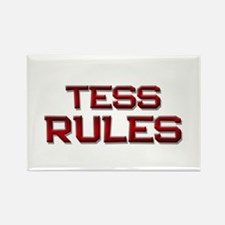 tess rules Rectangle Magnet