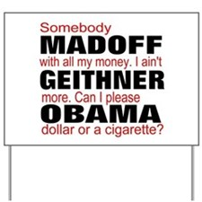 the bailout boys Yard Sign