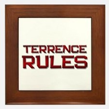 terrence rules Framed Tile