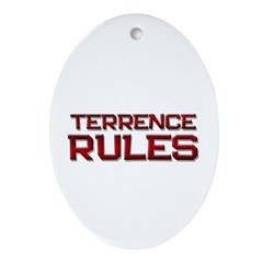 terrence rules Oval Ornament