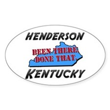 henderson kentucky - been there, done that Decal