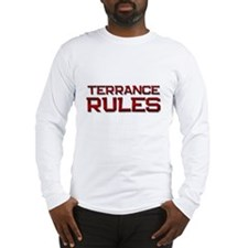 terrance rules Long Sleeve T-Shirt