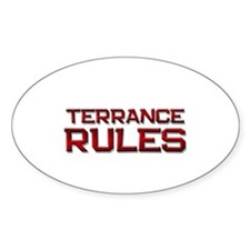 terrance rules Oval Decal