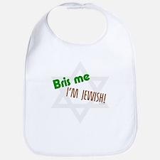 Bris Me I'm Jewish Bib
