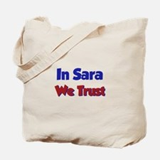 In Sara We Trust Tote Bag