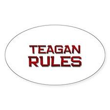 teagan rules Oval Decal