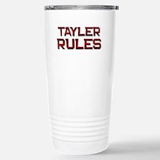 tayler rules Stainless Steel Travel Mug
