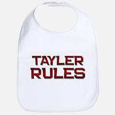 tayler rules Bib