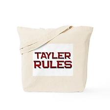 tayler rules Tote Bag