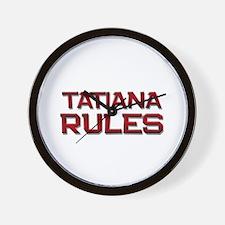 tatiana rules Wall Clock