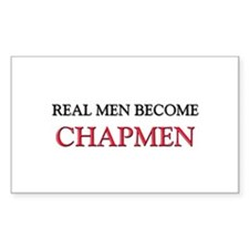 Real Men Become Chapmen Rectangle Decal