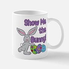 SHOW ME THE BUNNY! Mug
