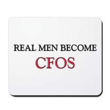 Real Men Become Cfos Mousepad
