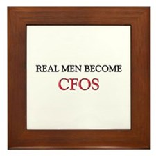 Real Men Become Cfos Framed Tile