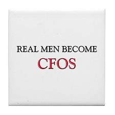 Real Men Become Cfos Tile Coaster