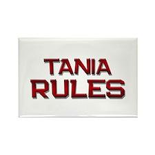 tania rules Rectangle Magnet