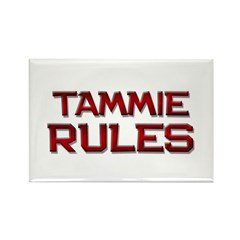 tammie rules Rectangle Magnet (10 pack)