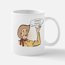 Howdy Hater Mug