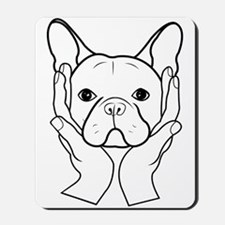 French Bulldog Head in Hands Mousepad