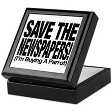 Save The Newspapers! I'm buying a parrot Keepsake