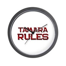 tamara rules Wall Clock