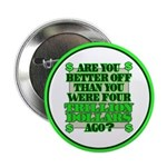 """Are you better off? 2.25"""" Button (10 pack)"""
