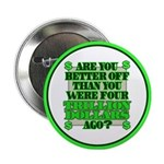 """Are you better off? 2.25"""" Button"""