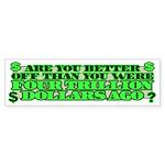 Are you better off? Bumper Sticker (50 pk)