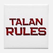 talan rules Tile Coaster