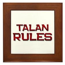 talan rules Framed Tile