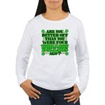 Are you better off? Women's Long Sleeve T-Shirt