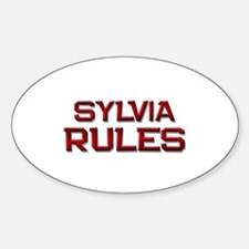 sylvia rules Oval Decal