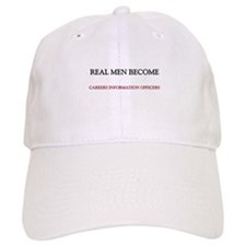 Real Men Become Careers Information Officers Baseball Cap