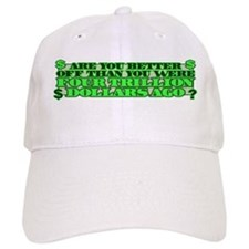 Are you better off? Baseball Cap