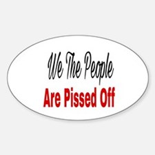 We the people are pissed off Decal