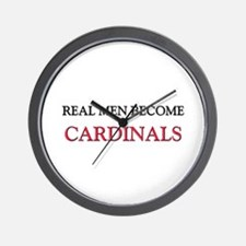 Real Men Become Cardinals Wall Clock